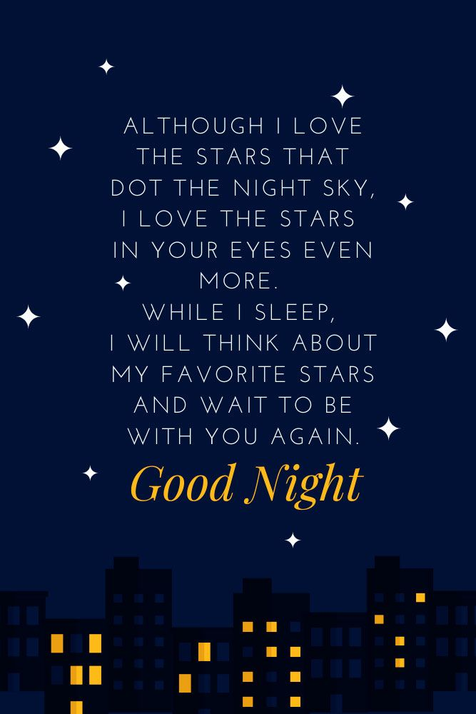 Although I love the stars that dot the night sky, I love the stars in your eyes even more. #quotes