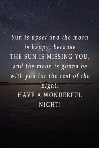 Sun is upset and the moon is happy #lovequotes #inspirationalquotes