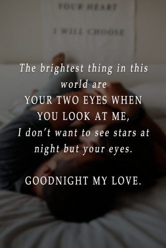 The brightest thing in this world are your two eyes when you look at me #lovequotes #inspirationalquotes
