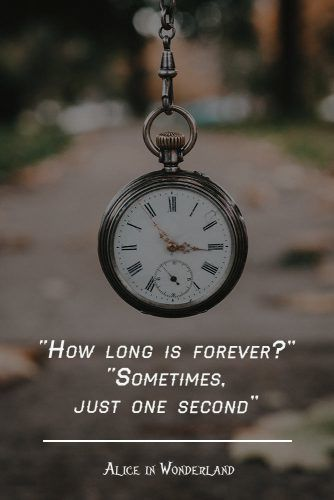 How long is forever? #lewiscarroll #quotes