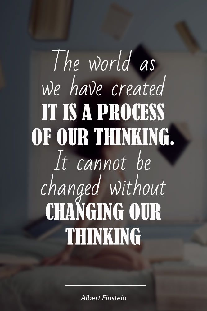 The world as we have created it is a process of our thinking #love #qoutes #life