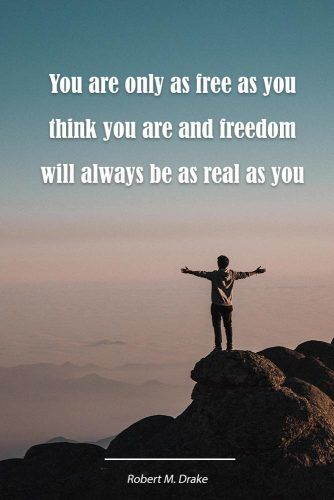 You are only as free as you think you are and freedom will always be as real as you believe it to be #love #qoutes #life