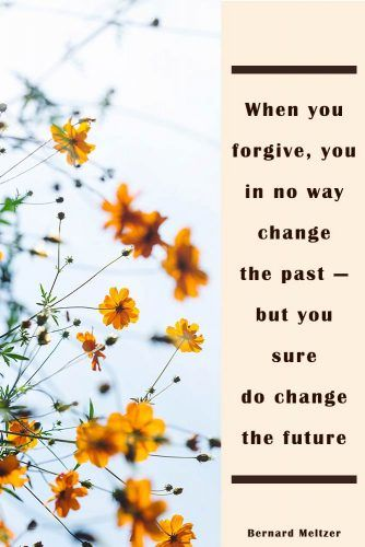 When you forgive, you in no way change the past — but you sure do change the future. #quotes #relationship