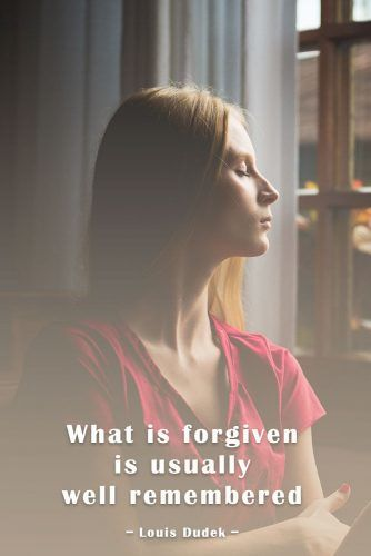 What is forgiven is usually well remembered #quotes #relationship