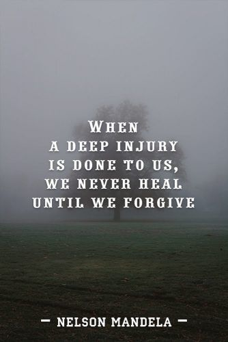 When a deep injury is done to us, we never heal until we forgive. #quotes #relationship