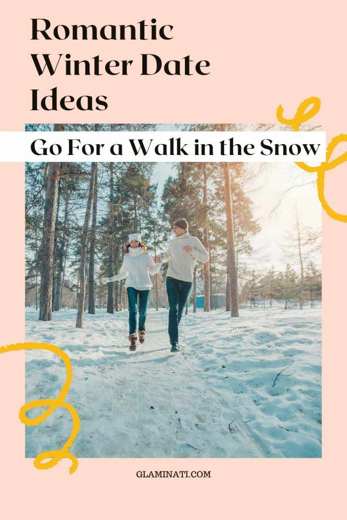 Go For a Walk in the Snow