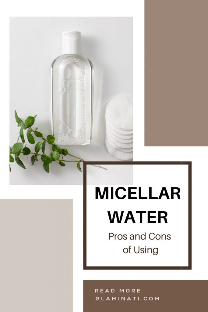 Pros and Cons of Micellar Water