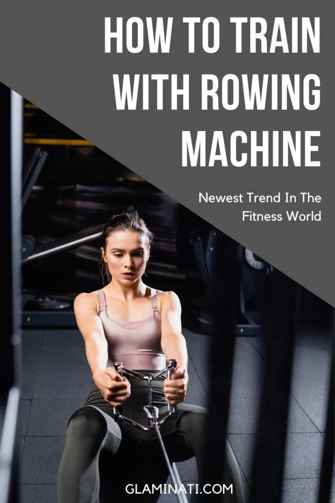 Rowing Machine - Newest Trend In The Fitness World