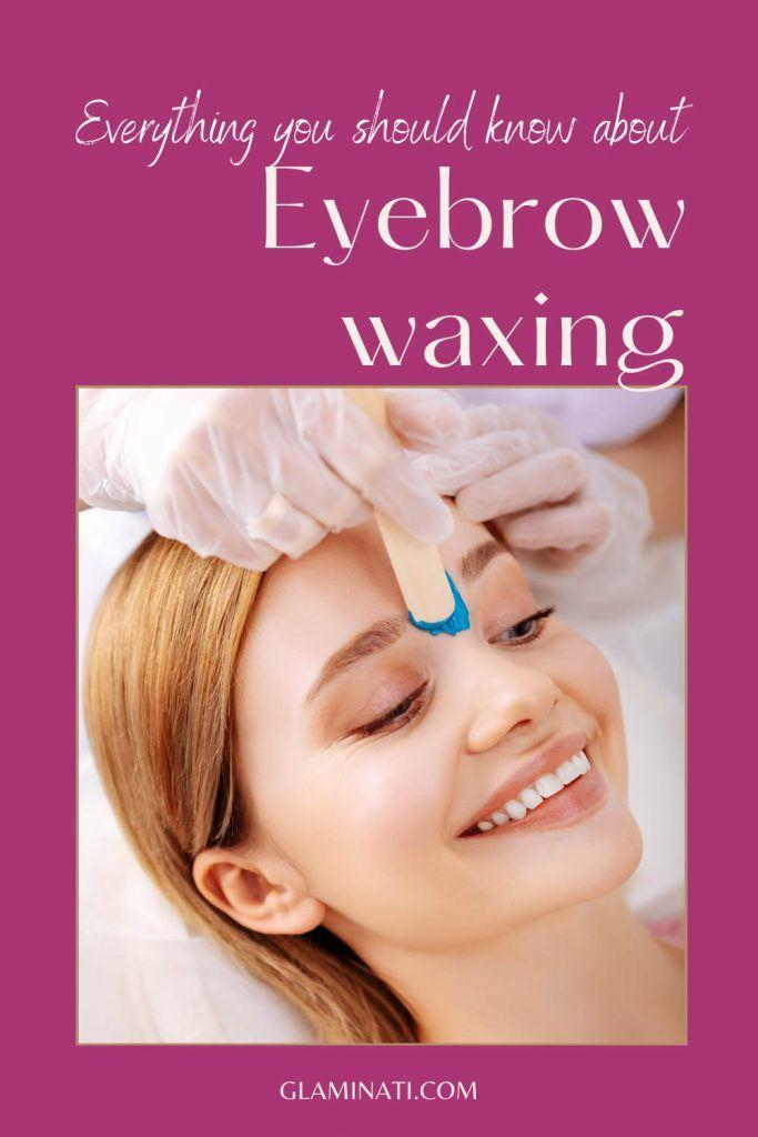 What is Eyebrow Waxing?