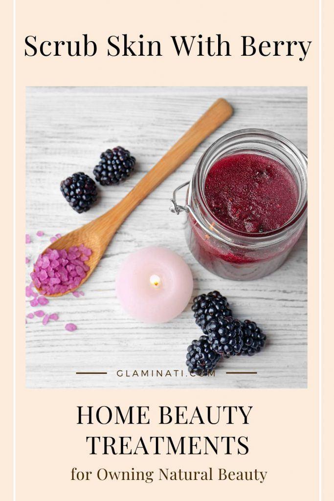 Scrub Skin With Berry