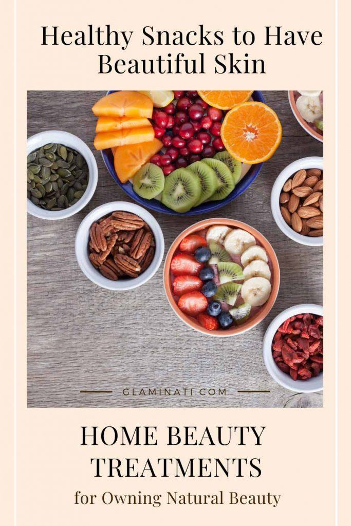 Healthy Snacks to Have Beautiful Skin