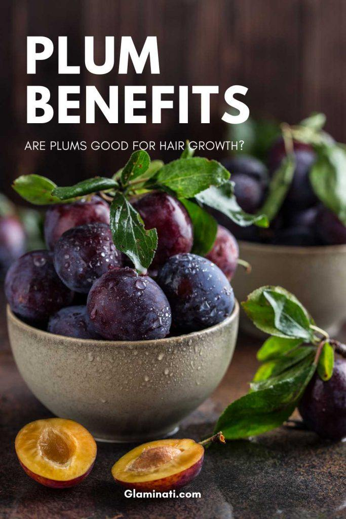 Are Plums Good For Hair Growth?