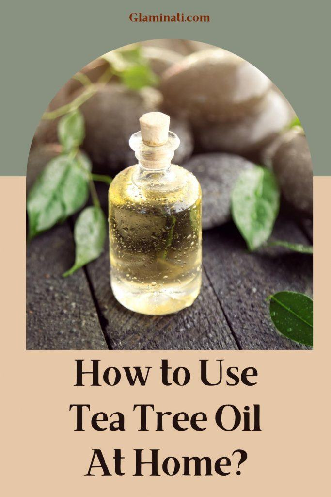 How To Use Tea Tree Oil?