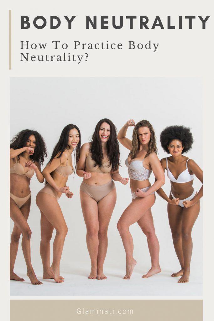 How To Practice Body Neutrality?