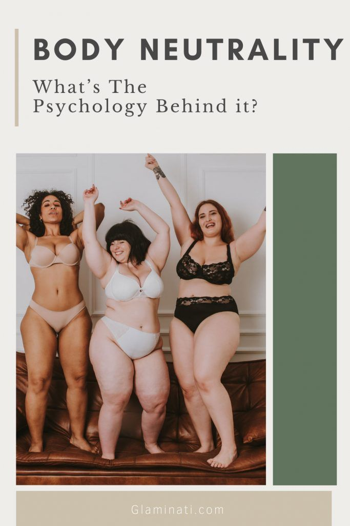 What's The Psychology Behind Body Neutrality?